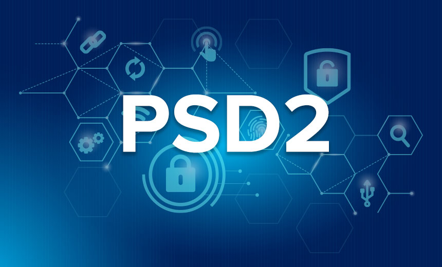 PSD2 Authentication Deadline Needs to Be Firmed Up - Now
